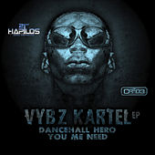 Play & Download Dancehall Hero - Ep by VYBZ Kartel | Napster