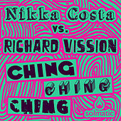 Play & Download Ching Ching Ching by Nikka Costa | Napster