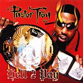 Play & Download Hell 2 Pay by Pastor Troy | Napster