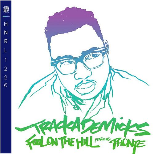 Play & Download Fool On The Hill by Trackademicks | Napster