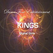 Play & Download Digital Girls by The Kings | Napster