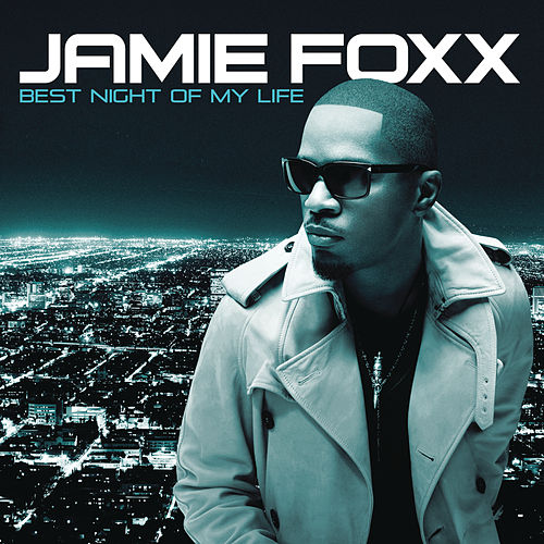 Play & Download Best Night Of My Life by Jamie Foxx | Napster