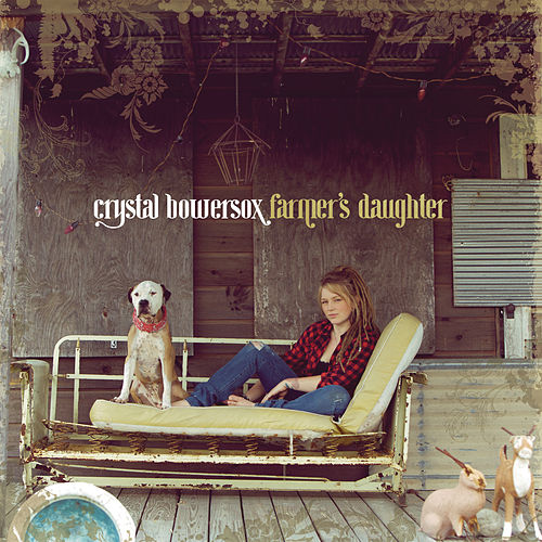 Play & Download Farmer's Daughter by Crystal Bowersox | Napster