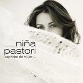 Play & Download Capricho De Mujer by Niña Pastori | Napster