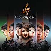 Play & Download Tak Sekedar Kembali by She | Napster