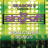 Play & Download The Sing-Off: Season 2 - Episode 1 - Signature Songs by Various Artists | Napster