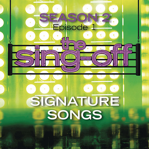 The Sing-Off: Season 2 - Episode 1 - Signature Songs by Various Artists