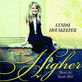 Play & Download Higher by Lyndsi Houskeeper | Napster