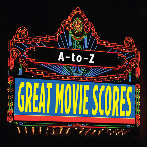 Play & Download Great Movie Scores A-to-Z by Cedar Lane Soundtrack Orchestra | Napster