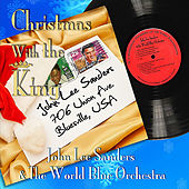 Play & Download Christmas With the King by John Lee Sanders | Napster