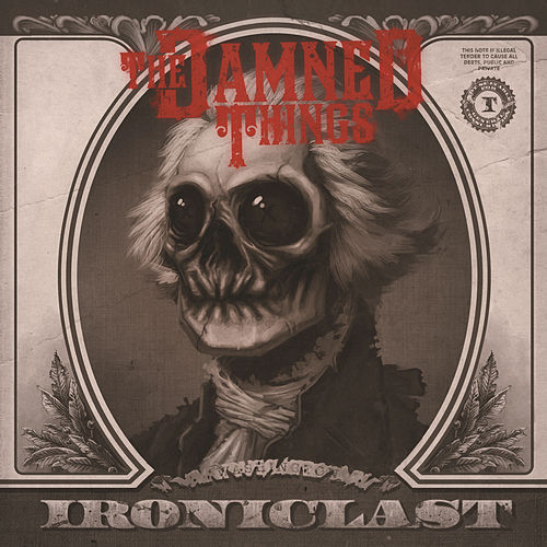 Play & Download Ironiclast by The Damned Things | Napster