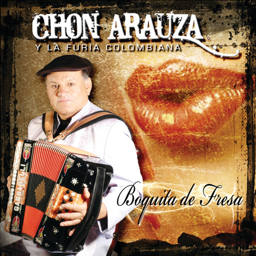 Play & Download Boquita De Fresa by Chon Arauza | Napster