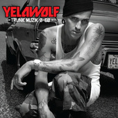 Play & Download Trunk Muzik 0-60 by YelaWolf | Napster