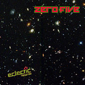 Play & Download Eclectic Records Zero Five by Various Artists | Napster