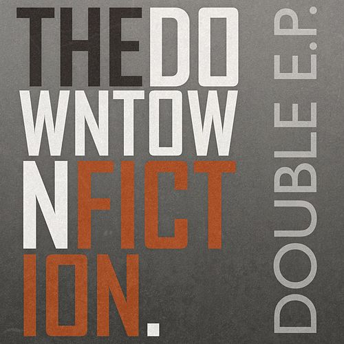 Play & Download The Double EP by The Downtown Fiction | Napster