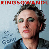 Play & Download Der schärfste Gang by Georg Ringsgwandl | Napster