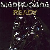 Ready by Madrugada