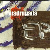 Play & Download Ep by Madrugada   Napster