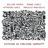 Play & Download Serving An Evolving Humanity by William Parker | Napster