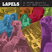 Play & Download Painted Skeletons / Last Great Civilisation - EP by Lapels | Napster