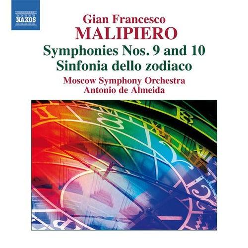 Play & Download Malipiero: Symphonies Nos. 9 & 10 by Antonio de Almeida | Napster