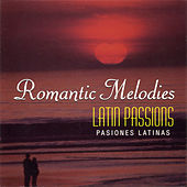 Play & Download Latin Passions by Various Artists | Napster