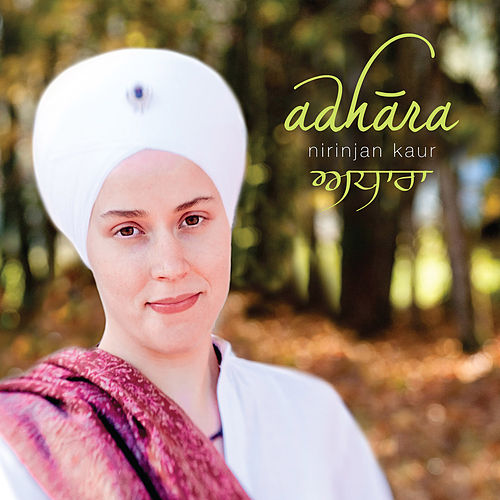 Play & Download Adhara by Nirinjan Kaur | Napster