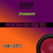 Remember Dem Days Yah by Various Artists