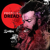 Play & Download Dread - Single by Protoje | Napster