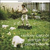 Songs For Polarbears von Snow Patrol