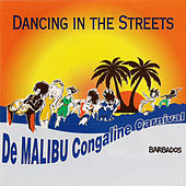 Play & Download De Malibu Congaline Carnival: Dancing In The Streets by Various Artists | Napster