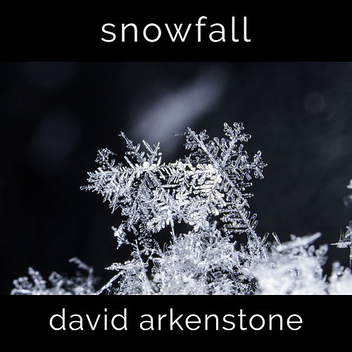 Play & Download Snowfall by David Arkenstone | Napster