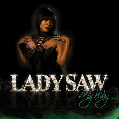 My Way by Lady Saw