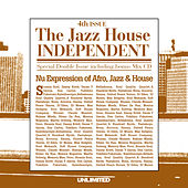 The Jazz House Independent Vol. 4 by Various Artists