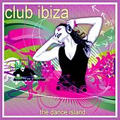 Play & Download Club Ibiza by Various Artists | Napster