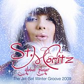 Global Player St.Moritz (The Jet-Set Winter Groove 2009) by Various Artists