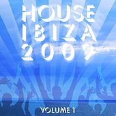 Play & Download House ibiza 2009 vol. 1 by Various Artists | Napster