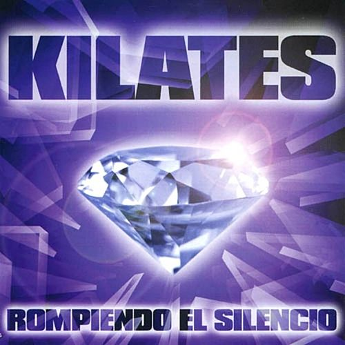 Play & Download Kilates Rompiendo el Silencio by Various Artists | Napster