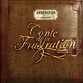 Play & Download Conte de la frustration by Various Artists | Napster