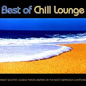 Play & Download Best of Chill Lounge - Finest Selected Lounge Tracks Inspire by Various Artists | Napster