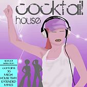 Play & Download Cocktail House by Various Artists | Napster