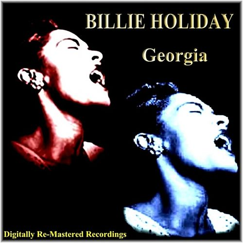 Play & Download Georgia by Billie Holiday | Napster