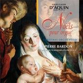 D'Aquin - Noëls pour orgue by Pierre Bardon