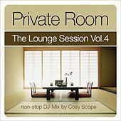 Private Room - The Lounge Session Vol.4 by Various Artists