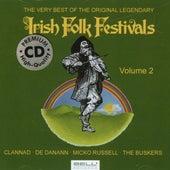 The Very Best Of The Original Legendary Irish Folk Festivals Vol. 2 by Various Artists