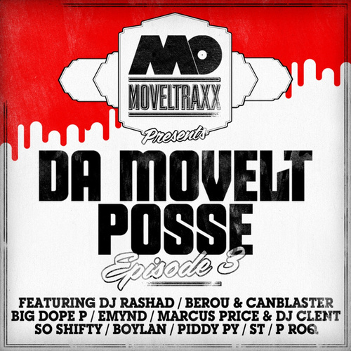Play & Download Da Movelt Posse Episode 3 by Various Artists | Napster