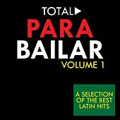 Play & Download Total Para Bailar, Vol. 1 by Various Artists | Napster
