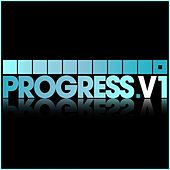 Play & Download Progress, Vol. 1 by Various Artists | Napster
