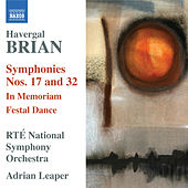 Play & Download Brian: Symphonies Nos. 17 & 32 by Adrian Leaper | Napster