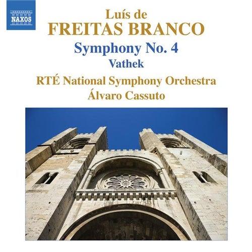 Play & Download Freitas Branco: Symphony No. 4 - Vathek by Alvaro Cassuto | Napster